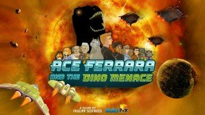"""Ace Ferrara And The Dino Menace"" für iOS erschienen"